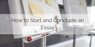 how to start and conclude an essay words to start an introduction and a conclusion for an essay
