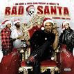 Bad Santa: Byrdgang Xmas