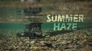 SUMMER HAZE Summer Dry Fly Fishing YouTube