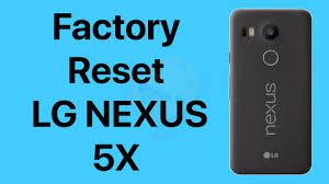 Factory Reset LG Nexus 5X