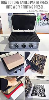 how to make a diy printing press from a panini press how to make a