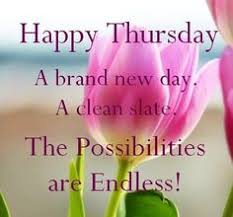 Beautiful Thursday Quotes Best of Have A Beautiful Thursday Greetings More Pinterest