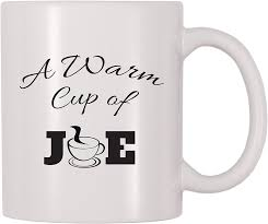 Not only are we serious about coffee, live music, and our food, but we are serious about your whole experience and will always try to keep it new and. Amazon Com A Warm Cup Of Joe Mug Coffee Caffeine Java Joe Themed Cup Gift For Joe Coffee Lovers Caffeine Addicts Enthusiasts Connoisseur Kitchen Dining