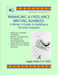 lance writing company lance writing jobs for beginners no  writing selling non fiction books managing a lance writing business a writer s guide to building