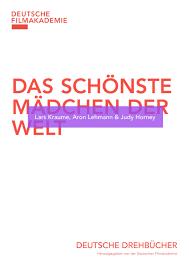Das Schönste Mädchen Der Welt By Deutsche Filmakademie Ev Issuu