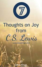 Christian Quotes About Joy Best of 24 Thoughts On Joy From CS Lewis With Free Printable Pinterest