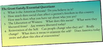 f scott fitzgerald s the great gatsby the great gatsby essential questions what is the american dream do you believe in it