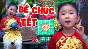 Nhạc Tết Vui Nhộn Dành Cho Trẻ Em - Bé Chúc Tết - Bé Candy Ngọc Hà - YouTube