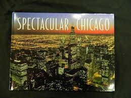 spectacular chicago large hardcover