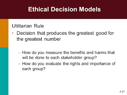 Ethical Decision Making Models Ethical Decision Making Models And The Importance Of Ethics In