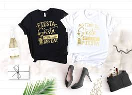 Booster T Shirt Design Fiesta Siesta Tequila Repeat And No Time To Siesta Its My