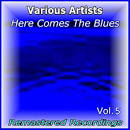 Here Comes the Blues