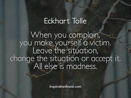Eckhart Tolle Quotes Extraordinary Eckhart Tolle Complain Quotes Inspiration Boost
