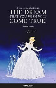 Quotes Dreams Come True Best of If You Keep On Believing The Dream That You Wish Will Come True