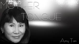 amy tan mother tongue amy tan reads the twenty six gnant gates centsynopsis amy tan s mother tongue reading response amy tan s mother tongue reading response