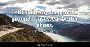 Shoes Quotes BrainyQuote Fascinating Quotes About Shoes And Friendship