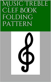 Amazon Com Music Treble Clef Book Folding Pattern Ebook North Star
