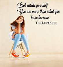 Quotes About Looking Inside Yourself Best of Look Inside Yourself You Are More Than What You Have Become' The