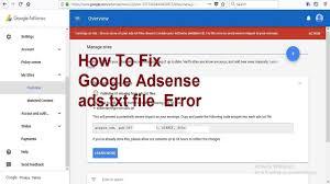 how to fix google adsense ads txt files error