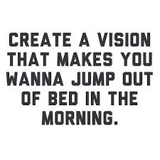Vision Quotes Mesmerizing Motivational Quotes Create A Vision SoloQuotes Your Daily Dose