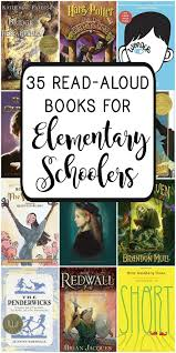 wondering what the best read aloud books for elementary ers are this list of 35