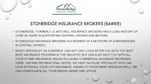 stoneridge insurance brokers barrie stoneridge formerly jc mitc insurance brokers has a long