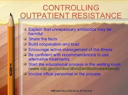 antibiotic resistance 50 controlling outpatient resistance