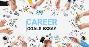 What Is A Career Goal Career Goals Essay Writing Plan Timeframes Contents