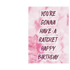 Drake Ratchet Happy Birthday Card Plays Song Unwelcome Greetings