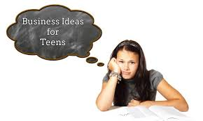 19 Business Ideas For Teens In 2019