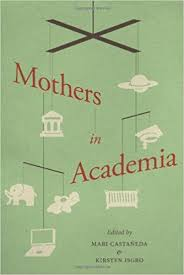 a doctoral student organizes a network for mothers in academe essay