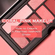 c pink makeup how to create a pantone inspired stash