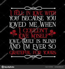 Love Quote Fell Love You Because You Loved Stock Vector