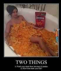 Funny Memes - Doritos in tub | FunnyMeme.com via Relatably.com