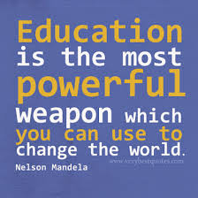 Quote About Education Amazing Educationisthemostpowerfulweaponnelsonmandelaquotes