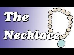 best the necklace images short stories lesson it was then that i carried you necklace jewelry video this is a summary and analysis of the necklace by guy de maupassant this channel discusses and
