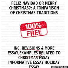 feliz navidad or merry christmas a comparison of christmas  a comparison of christmas traditions hide essay types