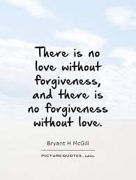 Forgiving Quotes Custom Forgiveness Quotes That Will Make You More Forgiving And Charismatic