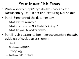 your inner fish essay write a short essay page double space on  your inner fish essay write a short essay 2page double space on the documentary