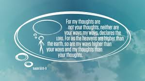 Image result for my ways are higher than your ways