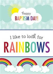 Baptism Cards Card Baptism I Like To Look For Rainbows