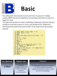 Basic Coding Language First Appeared Features Popular Uses Basic This Language