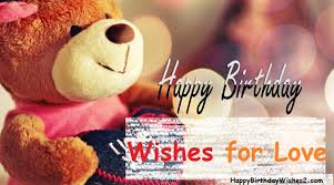 Top 100 Happy Birthday Wishes Messages Quotes For Lover