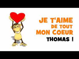 JE T'AIME THOMAS - YouTube