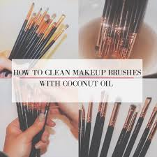 how to clean makeup brushes with coconut oil. how to clean makeup brushes with coconut oil y