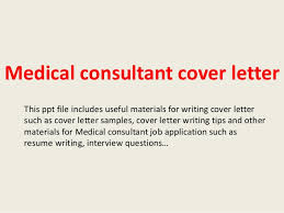 Medical Application Letter Sample Medical Consultant Cover Letter