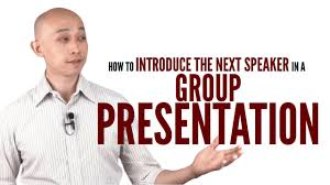 How To Introduce The Next Speaker In A Group Presentation Youtube