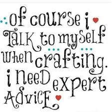 Crafting Quotes Unique Expert Crafting Advice Sentiments Pinterest Advice Craft And