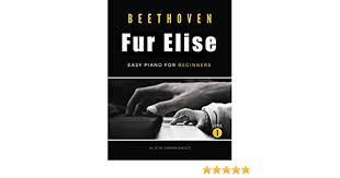 It is usually classified as a bagatelle, but it is also sometimes referred to as an albumblatt. Fur Elise Beethoven Very Easy Piano For Beginners Teach Yourself How To Play Popular Classical Song Good For Adults Seniors Kids Young Musicians Students Teachers Big Notes