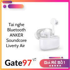 Tai nghe Bluetooth Anker Soundcore Liberty Air - A3902 giá cạnh tranh